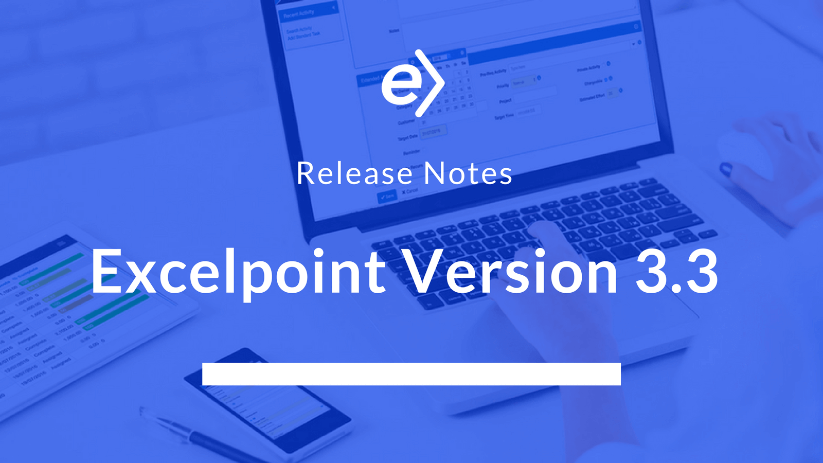 Excelpoint Version 3.3 Release Notes